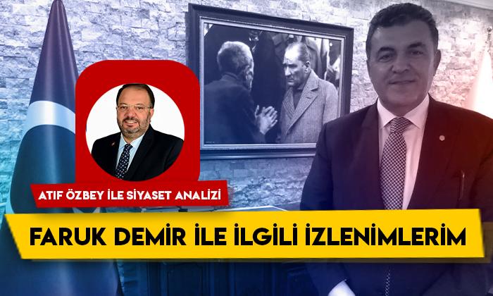 Siyaset Analizi – Ardahan Belediye Başkanı Faruk Demir ile ilgili izlenimlerim