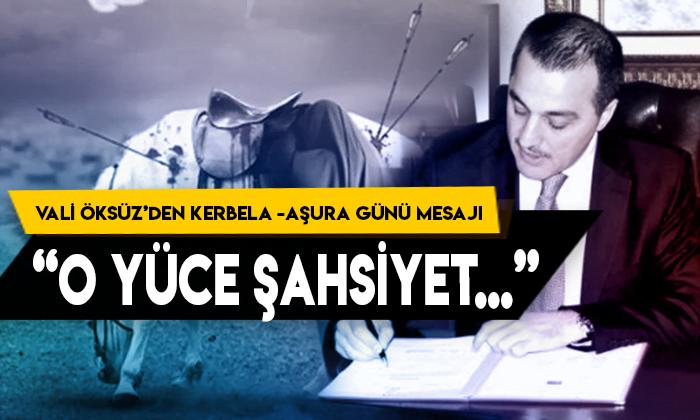 Kars Valisi Türker Öksüz'den Aşura günü ve Kerbela mesajı: O yüce şahsiyet…