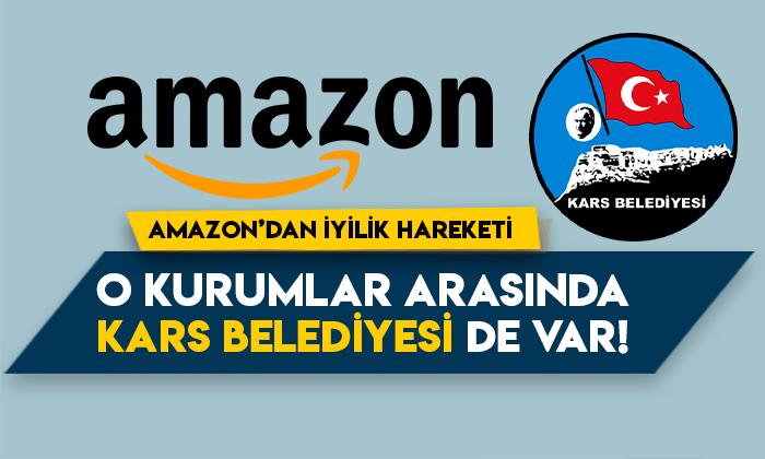 Amazon'dan iyilik hareketi! O kurumlar arasında Kars Belediyesi Hayvan Bakımevi de var