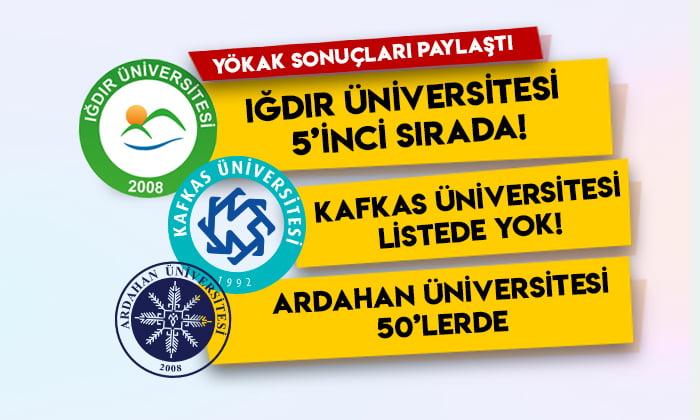 YÖKAK sonuçları paylaştı: Iğdır Üniversitesi 5'inci sırada, Kafkas Üniversitesi listede yok!