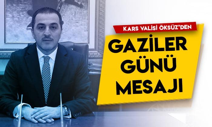 Kars Valisi Türker Öksüz'den Gaziler Günü mesajı