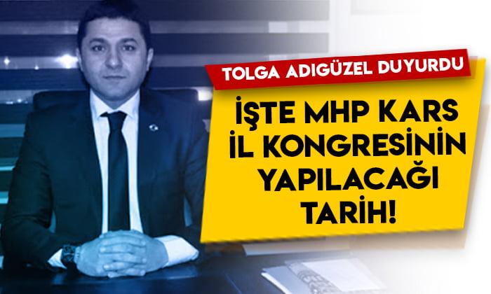 Tolga Adıgüzel duyurdu! İşte MHP Kars İl Kongresinin yapılacağı tarih