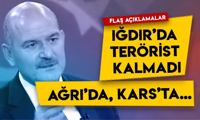 Bakan Soylu'dan flaş açıklamalar: Iğdır'da terörist kalmadı! Ağrı'da, Kars'ta….