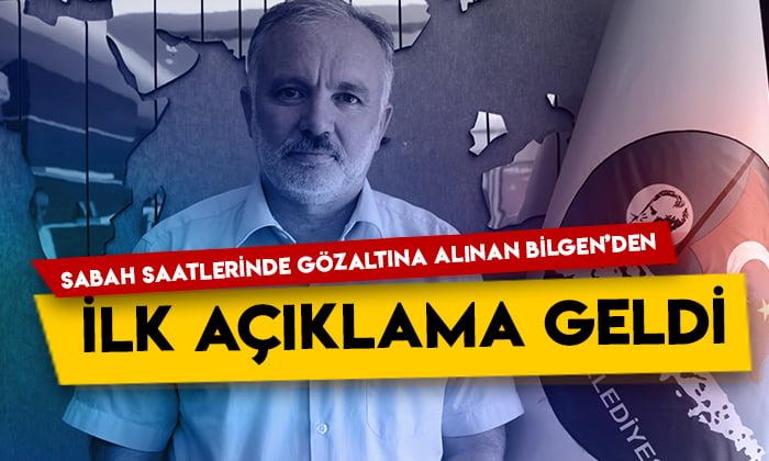 Sabah saatlerinde gözaltına alınan Ayhan Bilgen'den ilk açıklama geldi!