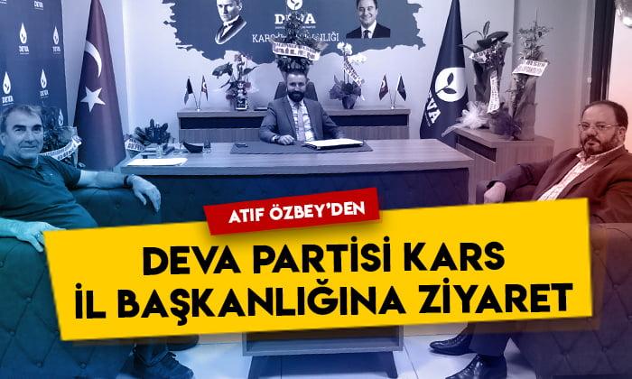 Atıf Özbey'den DEVA Partisi Kars İl Başkanlığına ziyaret