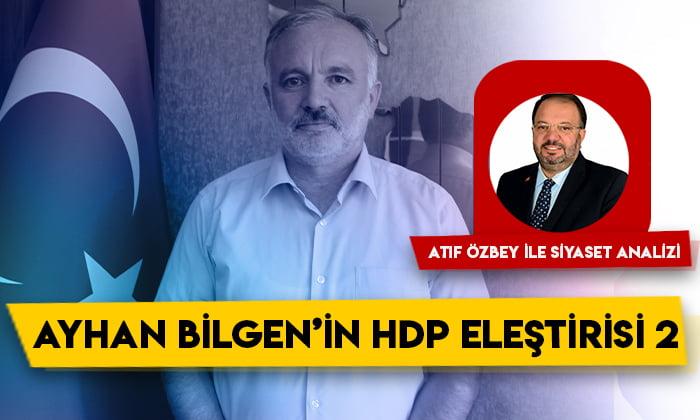 Siyaset Analizi – Ayhan Bilgen'in HDP eleştirisi 2