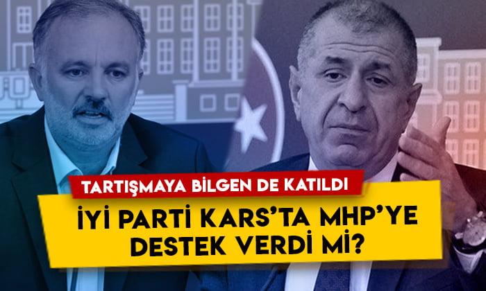 Ümit Özdağ'ın başlattığı tartışmaya Ayhan Bilgen de katıldı: İYİ Parti Kars'ta MHP'ye destek verdi mi?