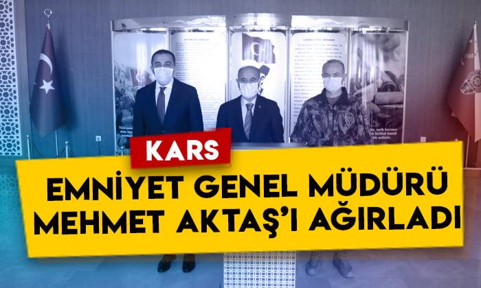 Kars, Emniyet Genel Müdürü Mehmet Aktaş'ı ağırladı