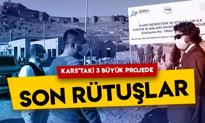 Kars'taki 3 büyük projede son rütuşlar