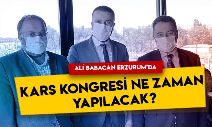 Ali Babacan Erzurum'da! DEVA Partisi Kars kongresi ne zaman yapılacak?