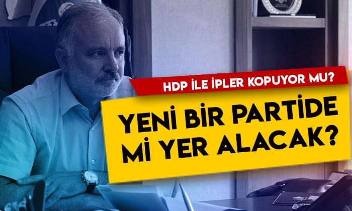 Ayhan Bilgen ile HDP arasında ipler kopuyor mu? Yeni bir partide mi yer alacak?