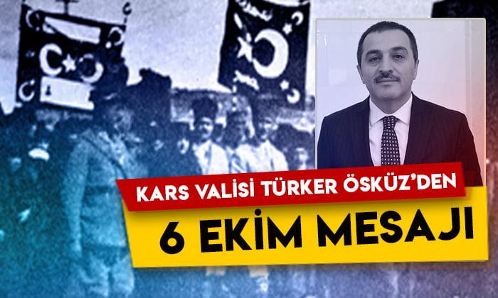 Kars Valisi Türker Öksüz'den 6 Ekim mesajı