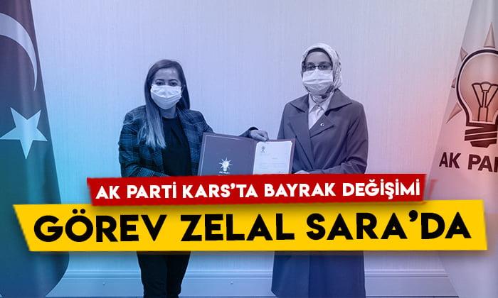 AK Parti Kars'ta bayrak değişimi: Görev Zelal Sara'da