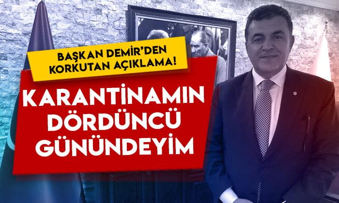Ardahan Belediye Başkanı Faruk Demir'den korkutan açıklama: Karantinamın dördüncü günündeyim!