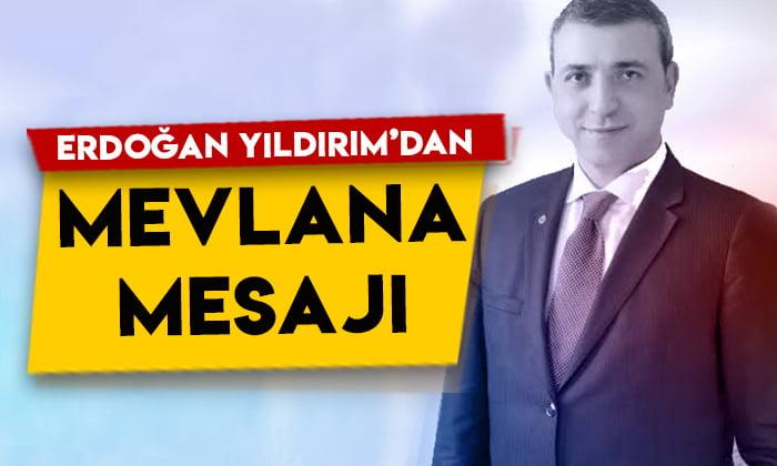 KAI-FED Genel Başkanı Erdoğan Yıldırım'dan Mevlana mesajı