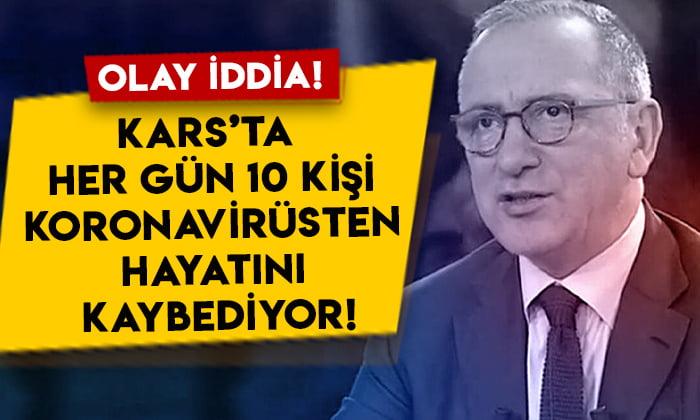 Fatih Altaylı olay iddiayı açıkladı: Kars'ta her gün 10 kişi koronavirüsten hayatını kaybediyor!