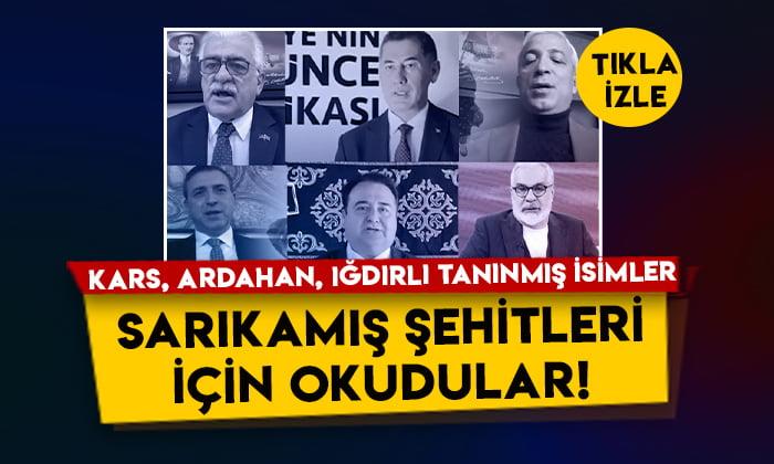 Kars, Ardahan, Iğdırlı tanınmış isimler Sarıkamış şehitleri için okudular!