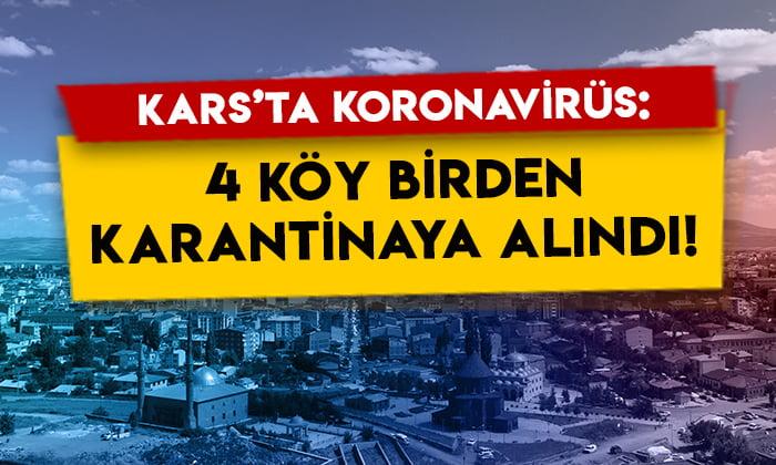 Kars'ta koronavirüs: 4 köy birden karantinaya alındı!