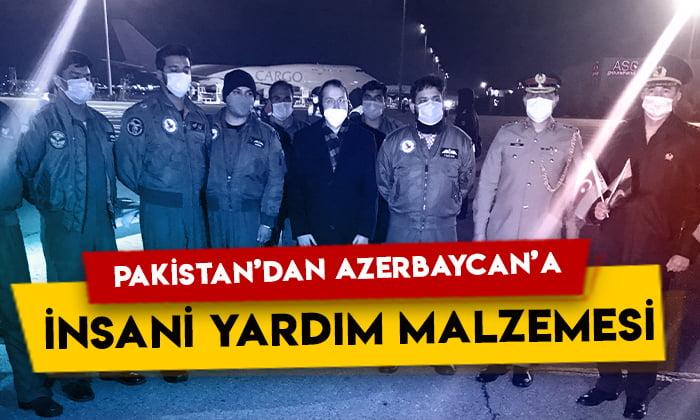 Pakistan Azerbaycan'a insani yardım malzemesi gönderdi