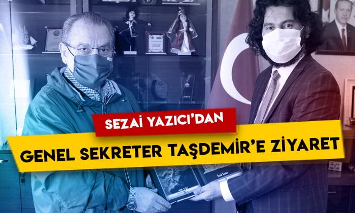 Sezai Yazıcı'dan SERKA Genel Sekreteri İbrahim Taşdemir'e ziyaret