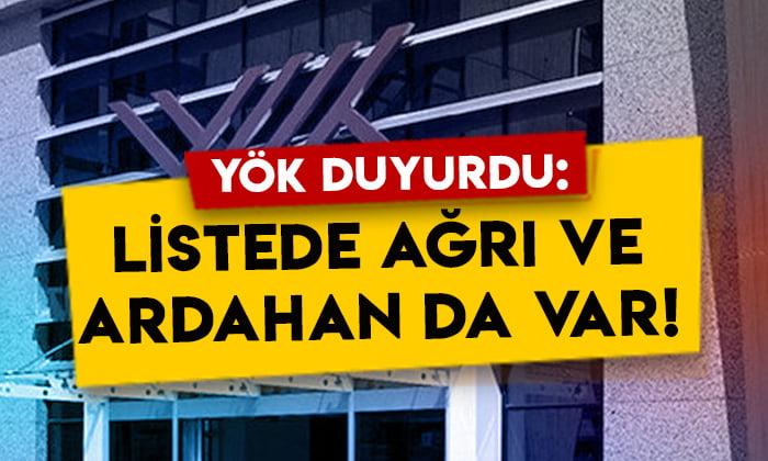 YÖK duyurdu: Listede Ağrı İbrahim Çeçen ve Ardahan Üniversitesi de var!