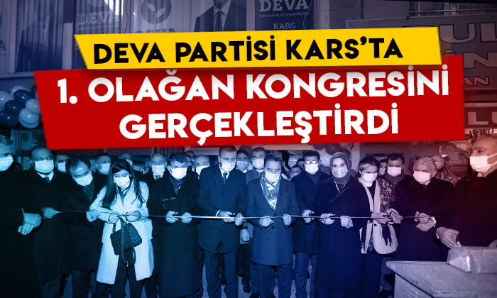 DEVA Partisi Kars'ta 1. olağan kongresini gerçekleştirdi