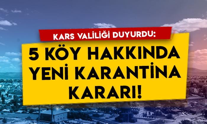 Kars Valiliği duyurdu: 5 köy hakkında yeni karantina kararı!