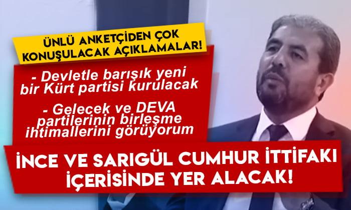 Ünlü anketçi Mehmet Ali Kulat'tan çok konuşulacak açıklamalar: Muharrem İnce ve Mustafa Sarıgül Cumhur İttifakı içerisinde yer alacak!