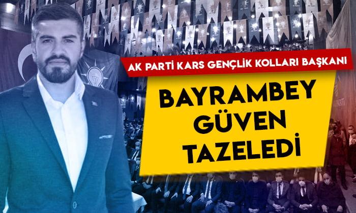 AK Parti Kars Gençlik Kolları Başkanı Fatih Bayrambey güven tazeledi