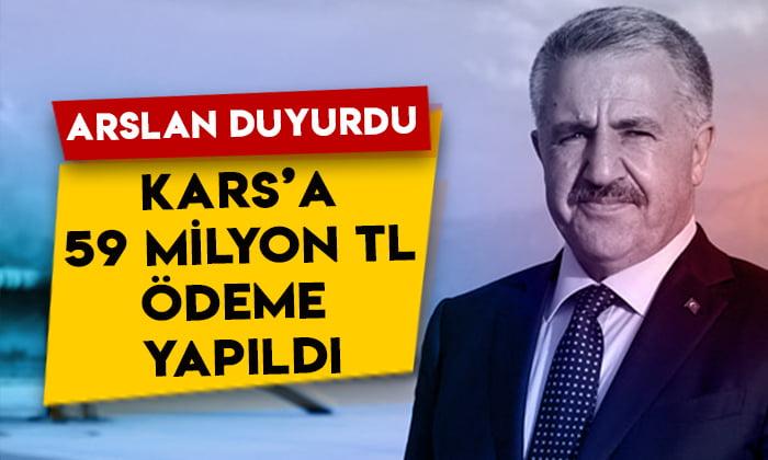 Ahmet Arslan duyurdu: Kars'a 59 milyon 163 bin TL ödeme yapıldı