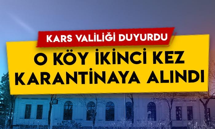 Kars Valiliği duyurdu: O köy ikinci kez karantinaya alındı!
