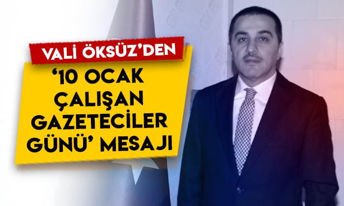 Kars Valisi Türker Öksüz'den '10 Ocak Çalışan Gazeteciler Günü' mesajı