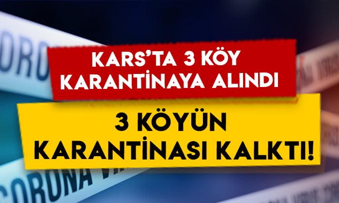 Kars'ta 3 köy karantinaya alındı, 3 köyün karantinası kaldırıldı!