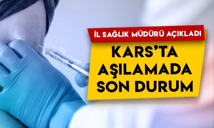 Kars'ta aşılama çalışmalarında son durum: İl Sağlık Müdürü Lazoğlu açıkladı