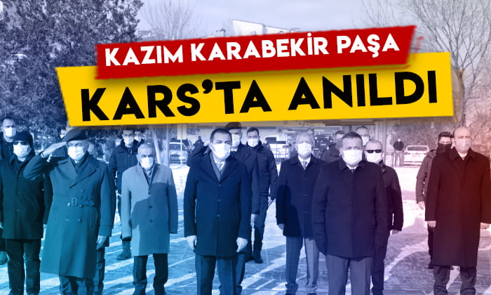 Kazım Karabekir Paşa vefatının 73'üncü yıl dönümünde Kars'ta anıldı