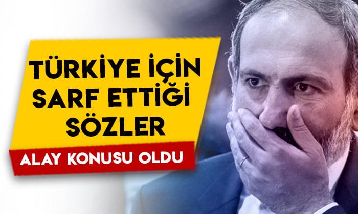 Ermenistan Başbakanı Nikol Paşinyan, Türkiye için sarf ettiği sözlerle alay konusu oldu