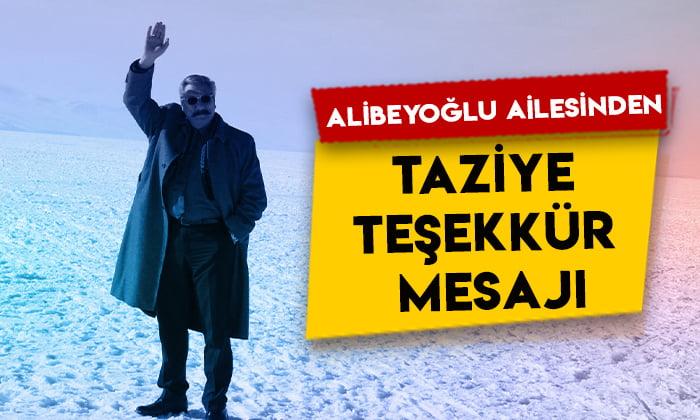 Alibeyoğlu ailesinden taziye teşekkür mesajı