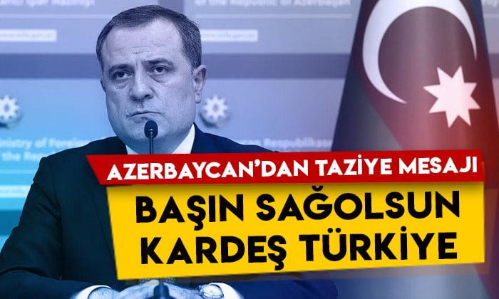Azerbaycan'dan taziye mesajı: Başın sağolsun kardeş Türkiye