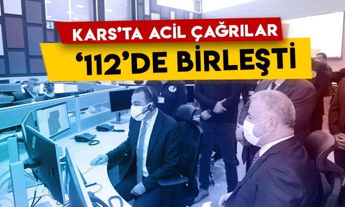 Kars'ta acil çağrılar 112'de birleşti
