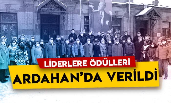 Liderlere ödülleri Ardahan'da verildi