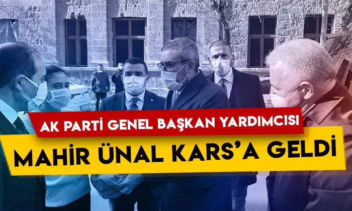 AK Parti Genel Başkan Yardımcısı Mahir Ünal Kars'a geldi