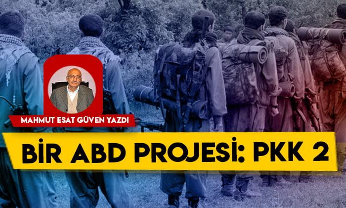 Bir ABD projesi: PKK 2