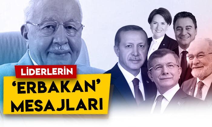 Siyasi parti liderlerinin 'Necmettin Erbakan' mesajları