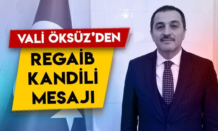Kars Valisi Türker Öksüz'den Regaib Kandili mesajı