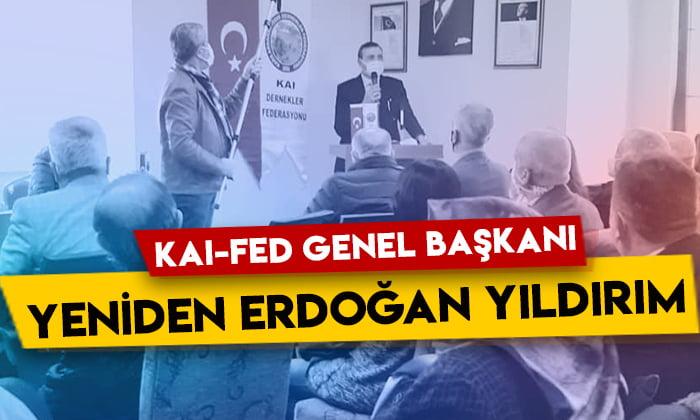 KAI-FED Genel Başkanı yeniden Erdoğan Yıldırım!