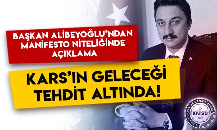 KATSO Başkanı Ertuğrul Alibeyoğlu: Kars'ın geleceği tehdit altında!