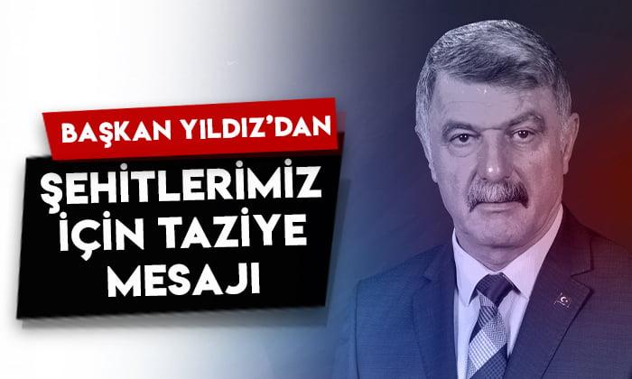 Kağızman Belediye Başkanı Nevzat Yıldız'dan şehitlerimiz için taziye mesajı