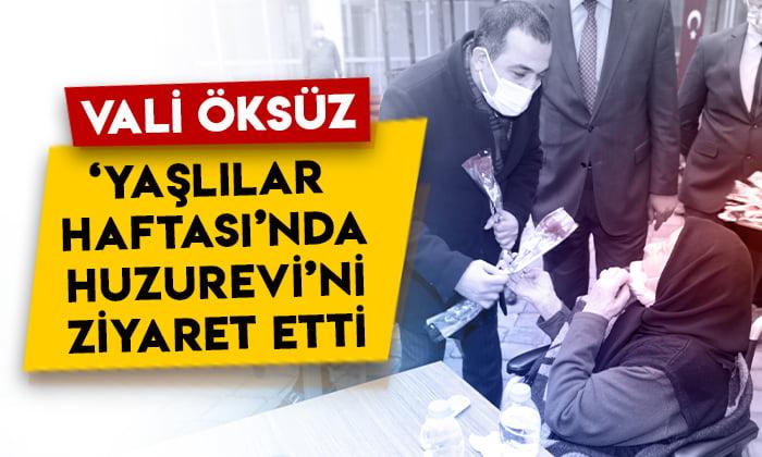 Kars Valisi Türker Öksüz 'Yaşlılar Haftası'nda Huzurevi'ni ziyaret etti