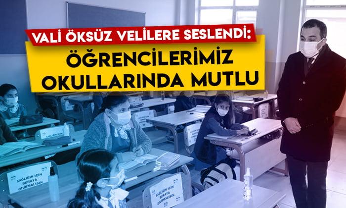 Kars Valisi Türker Öksüz velilere seslendi: Öğrencilerimiz okullarında mutlu
