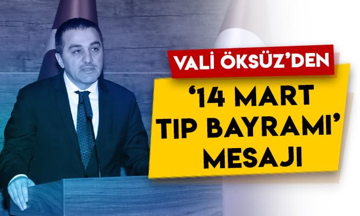 Kars Valisi Türker Öksüz'den '14 Mart Tıp Bayramı' mesajı